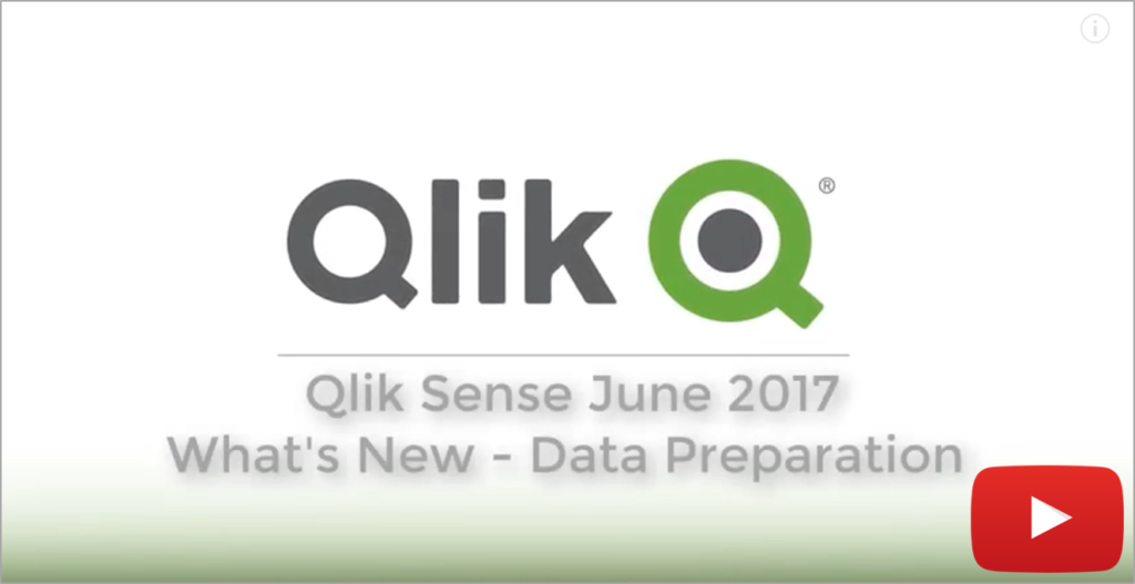 Video Qlik Sense June 2017 - Data Preparation