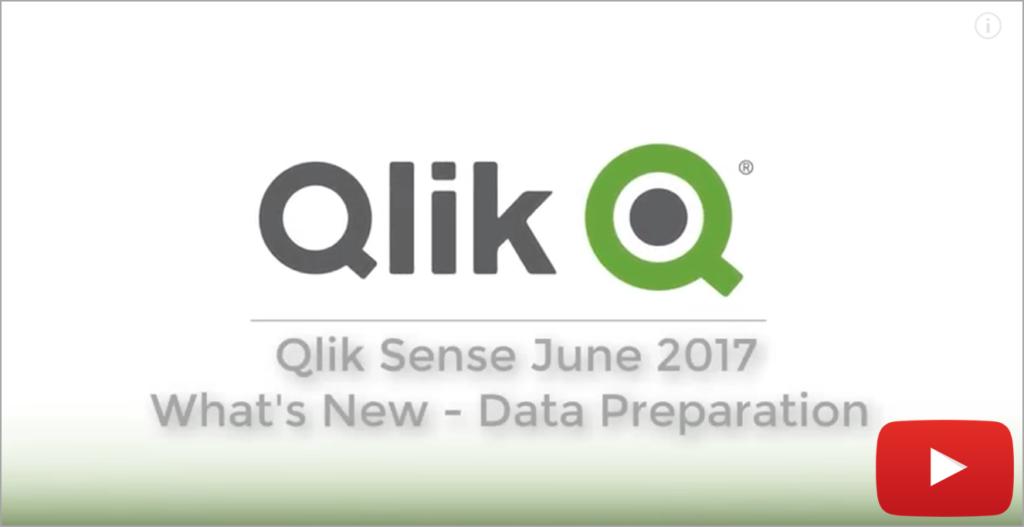 Video Qlik Sense June 2017 - Data Preparation