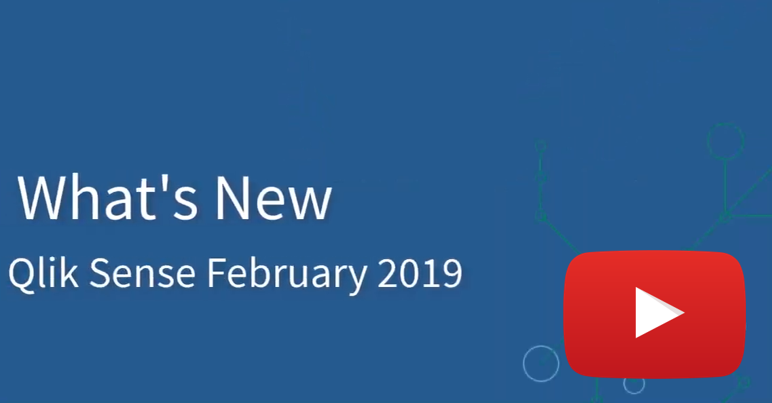Qlik Sense February 2019 What's New Video