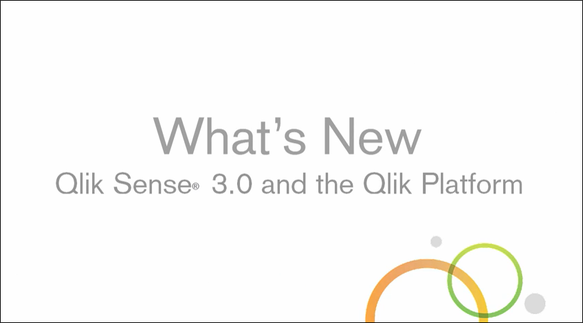 What's New in Qlik Sense 3.0 Video