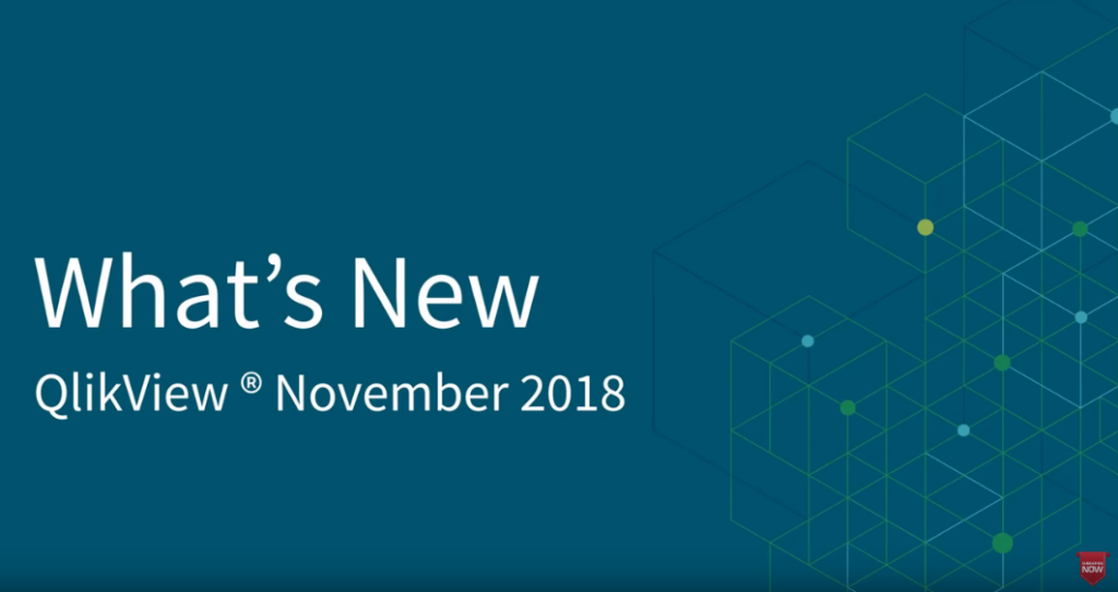 QlikView November 2018 - What's New