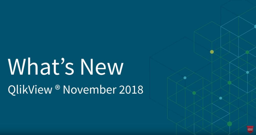 QlikView November 2018 - What's New